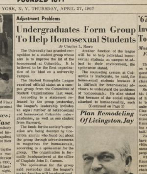 "The article ""Undergraduates Form Group to Help Homosexual Students"" from the April 278, 1967 edition of the Columbia Daily Spectator"