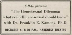"An ad for the Student Homophile League: ""SHL presents 'The Homosexual Dilemma: what every Heterosexual should know,' with Dr. Franklin E. Kameny, Ph.D."""